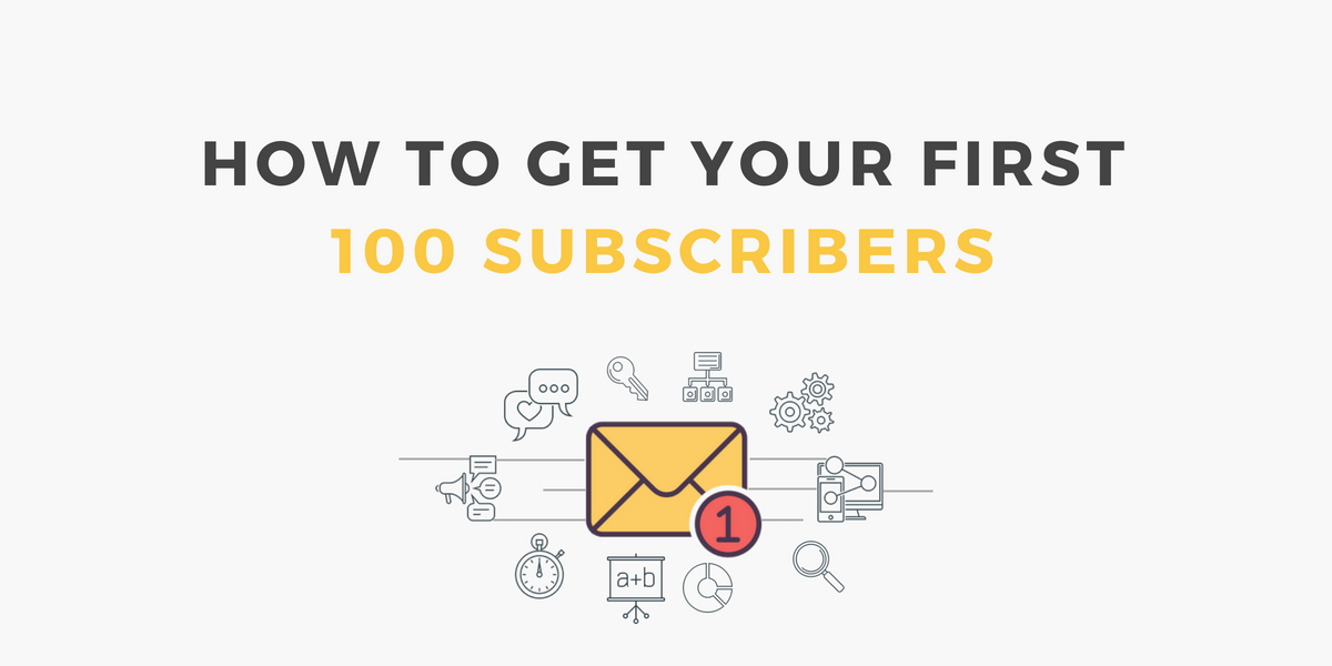 email list building first 100 subscribers leannewong